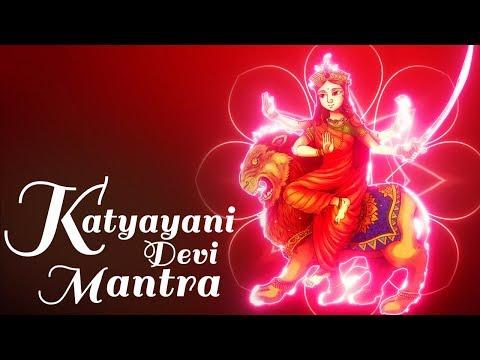 KATYAYANI DEVI - KATYAYANI MAHAMAYE MANTRA
