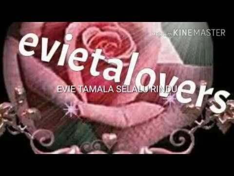 Evieta lovers selalu rindu Evie Tamala
