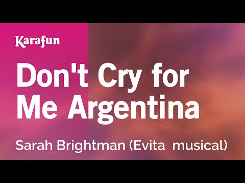 Karaoke Don't Cry for Me Argentina - Sarah Brightman *