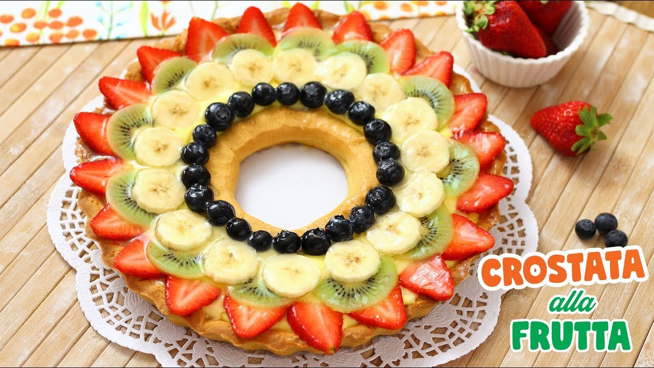 Ricetta Pasta Frolla X Crostata Di Frutta.Crostata Di Frutta Ricetta Facile Pasta Frolla E Crema Pasticcera Fruit Tart Youtube