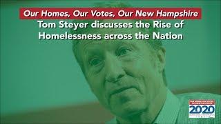 Tom Steyer on Homelessness