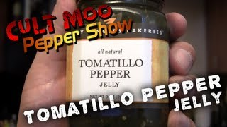 Tomatillo Pepper Jelly - Pepper Show - Ep.24