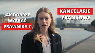 Kancelarie Frankowicze - jak wybrać dobrego prawnika do sprawy frankowej