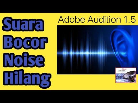 Cara Menghilangkan Suara Noise Di Adobe Audition 1.5