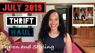 July 2019 THRIFT HAUL | Try-On and Styling