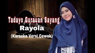 Download lagu TADAYO GURAUAN SAYANG - RAYOLA