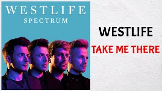Download lagu Westlife - Take Me There (Audio)