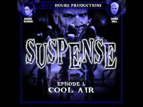 SUSPENSE #1: 'Cool Air'