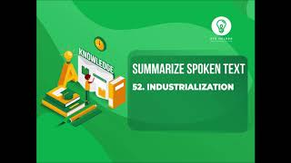52: Industrialisation  | Summarize Spoken Text | 100 % Real Exam | Real Audio