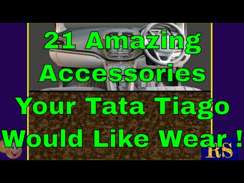 21 Amazing Accessories Your Tata Tiago Would Like Wear