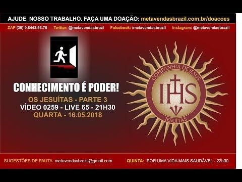 VÍDEO 0247 - OS JESUÍTAS - PARTE 3 - 21h30