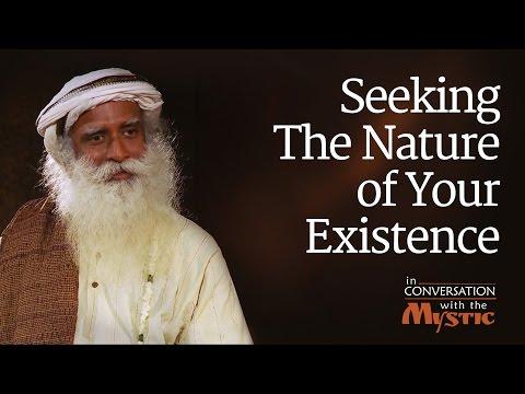 Seeking The Nature of Your Existence - Vinita Bali with Sadhguru
