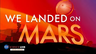 NASA Science Live: We Landed on Mars