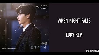 Video When Night Falls - Eddy Kim Lyrics [Han,Rom,Eng] {While You Were Sleeping OST} download MP3, 3GP, MP4, WEBM, AVI, FLV Maret 2018