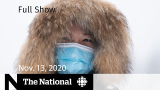 CBC News: The National | Increased COVID-19 restrictions across the country | Nov. 13, 2020