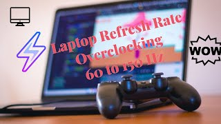 How to Overclock your Laptop refresh rate 60hz to 144hz+ (Hindi)  - Asus Tuf FX505DT
