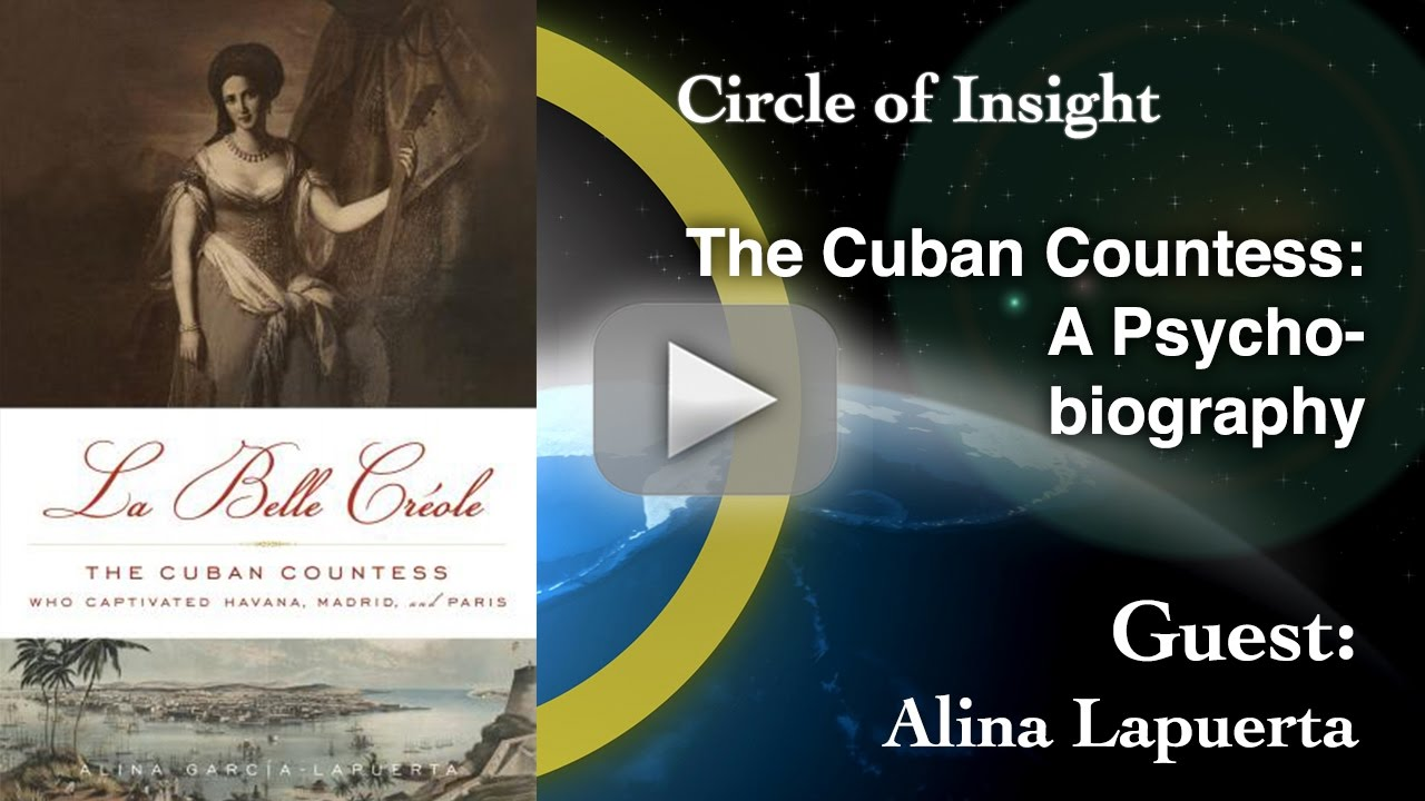 The Cuban Countess: A Psychobiography