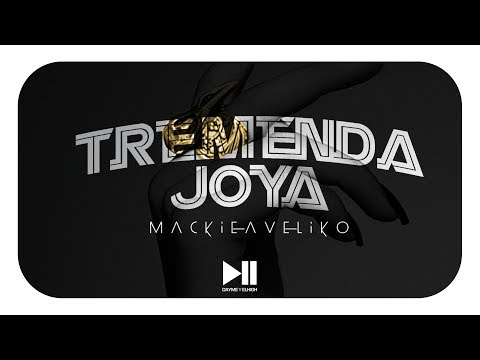 Mackie Ft Dayme y El High - Tremenda Joya (Vídeo Letra)