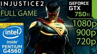 Injustice 2 - GTX 750 ti - G4560 - 1080p - 900p - 720p - Full Game Benchmark