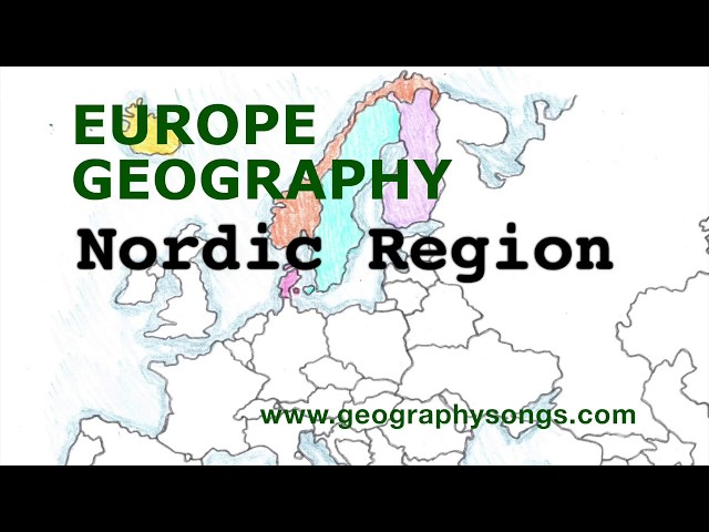 Europe Geography Song, Nordic Region