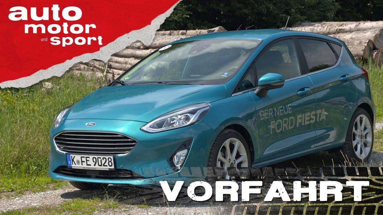 Ford Fiesta 2017 Die Qual Der Wahl