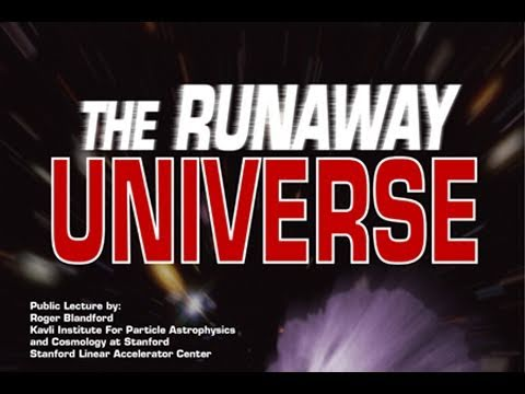 Public Lecture—The Runaway Universe