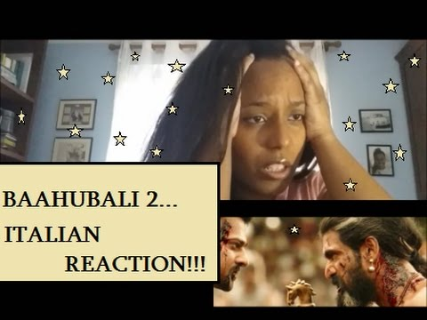 Baahubali 2 - The Conclusion Trailer (ITALIAN REACTION) OMG!!!!