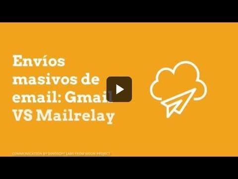 Envíos masivos de email: Gmail VS Mailrelay
