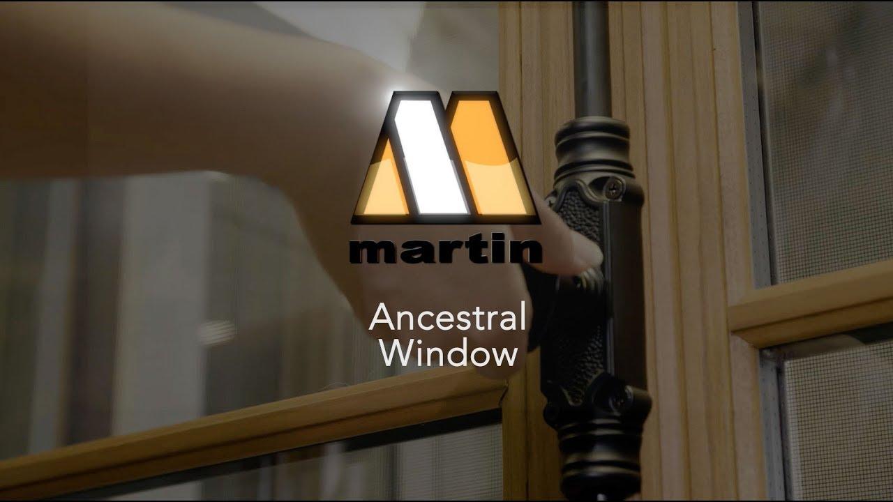 Ancestral Window Martin Windows And Doors