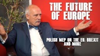 The Future of Europe   Janusz Korwin-Mikke