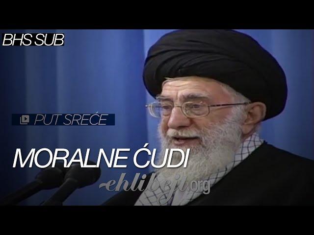 Moralne ćudi - Put sreće (Ajetullah Sejjid Ali Hamenei)