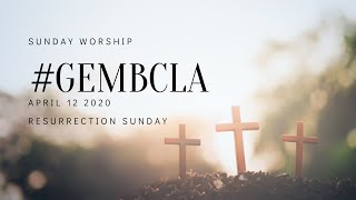Resurrection Sunday - April 12 2020