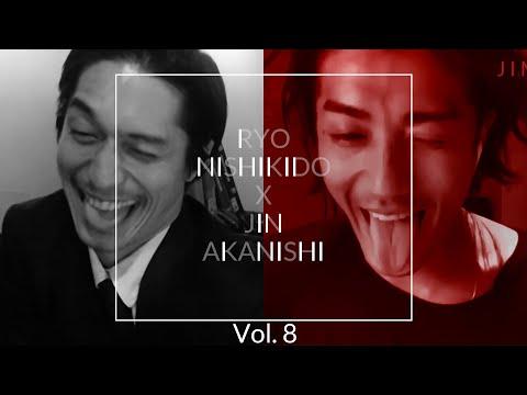 NO GOOD TV - Vol. 8 | RYO NISHIKIDO & JIN AKANISHI