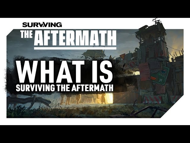 What is Surviving The Aftermath? | Paradox's Newest Strategy Title