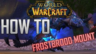 "HOW TO: GET THE BLOODBATHED FROSTBROOD IN ""WORLD OF WARCRAFT"" (10 MAN RAID)"