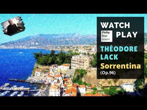 Théodore Lack : Sorrentina , Op.96 - YouTube Theodore Lack