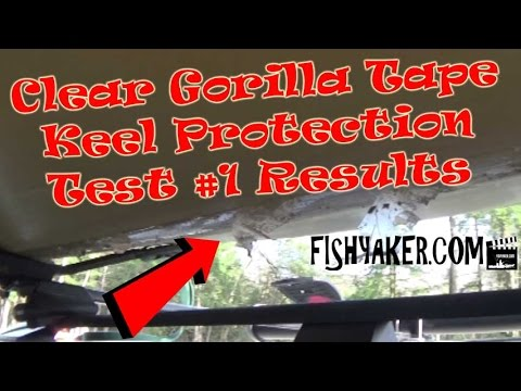 Clear Gorilla Tape Kayak and Canoe Keel Guard Test #1 Results: Episode 492