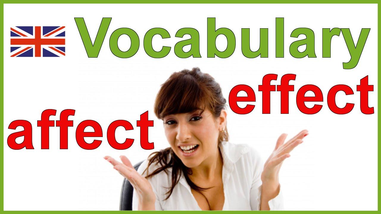 worksheet Affect Effect Worksheet affect vs effect confusing english words vocabulary youtube