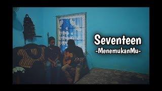 Seventeen - MenemukanMu - ( Cover MusikOfficial ) mp3