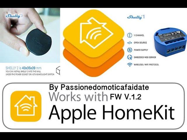 ???? Firmware 1.2 Shelly 1 All in one Personalizzabile per Homekit di Apple