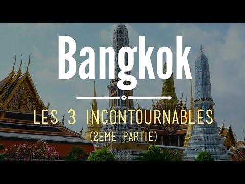 Visiter BANGKOK : les 3 incontournables -2-