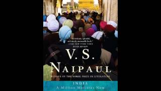 History Book Review: India: A Million Mutinies Now (Vintage International) by V.S. Naipaul