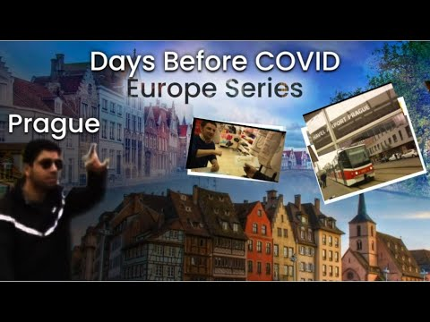 Europe Series Before Covid - Ep1 - Landed in Prague Czech Republic Germany France Switzerland Italy