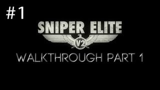 Sniper Elite V2 Walkthrough Part 1 Prologue [HD] (PC/PS3/360)