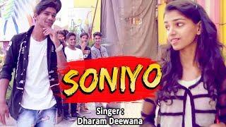 Latest Hindi Rap Song 2017 - Soniyo - (Full Song) Dharam Diwana - Hindi Superhit Rap Song 2017 New