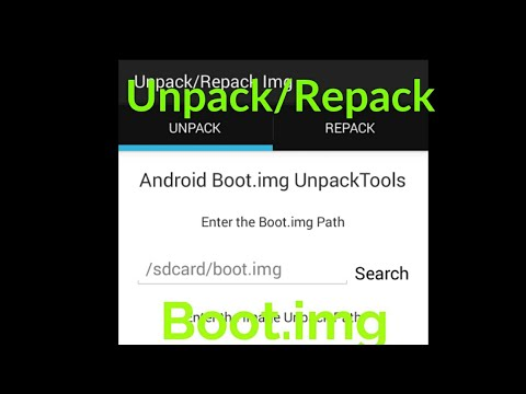 Unpack and Repack boot img on Android