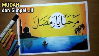 Cara Menggambar Poster MARHABAN YA RAMADHAN - Kaligrafi Ramadhan
