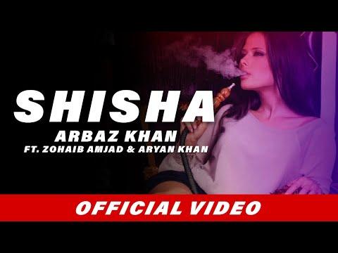 Shisha (Full Song) | Arbaz Khan | Zohaib Amjad | Aryan Khan | Latest Punjabi Songs 2017 thumbnail
