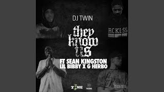 They Know Us (Feat. Sean Kingston, Lil Bibby & G Herbo)