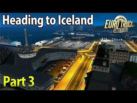 Isle of Man | Heading To Reykjavik, Iceland | Part 3 - Euro Truck Simulator 2